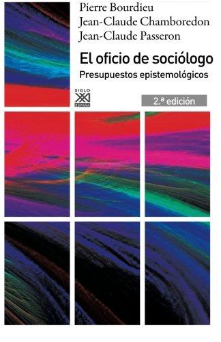 9788432316395: El oficio de sociólogo: Presupuestos epistemológicos (Spanish Edition)