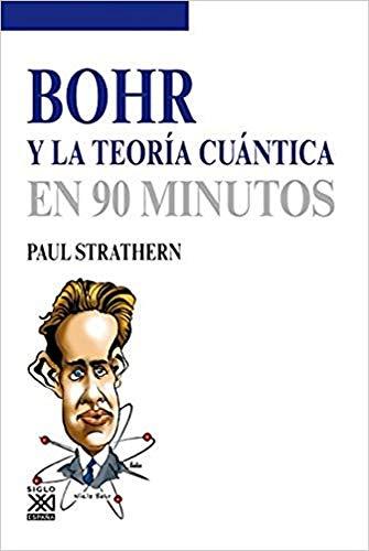 9788432316579: Bohr y la teoría cuántica (En 90 minutos)