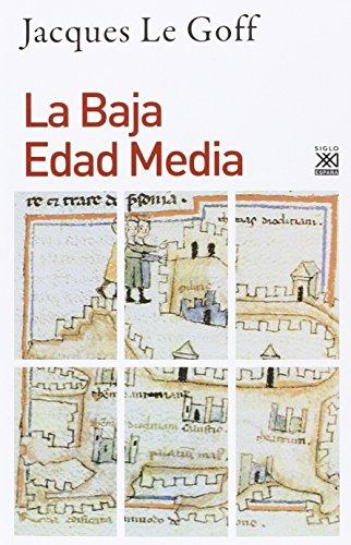 9788432317378: La Baja Edad Media (Siglo XXI de España General)