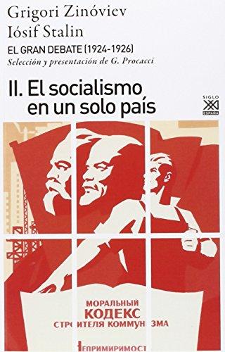 9788432317439: El gran debate II: El socialismo en un solo país: 1199 (Siglo XXI de España General)