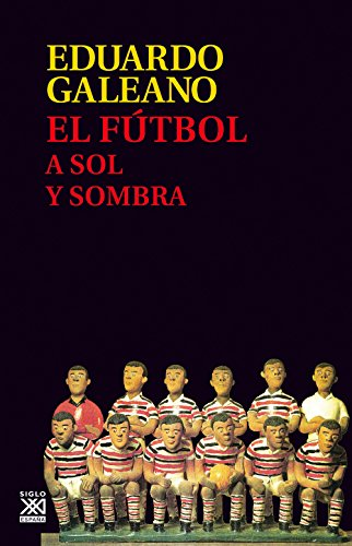 9788432317729: El fútbol a sol y sombra