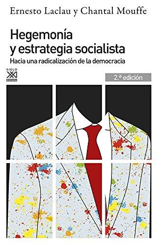 9788432317859: Hegemonía y estrategia socialista: Hacia una radicalización de la democracia
