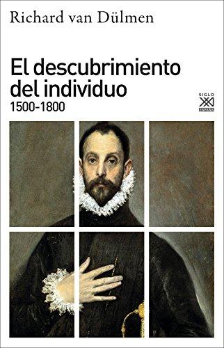 9788432317903: El descubrimiento del individuo 1500-1800