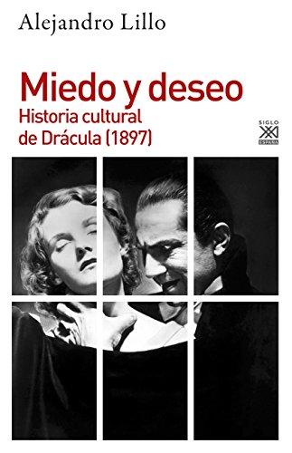 9788432318771: Miedo y deseo. Historia cultural de Drácula (1897): 1246