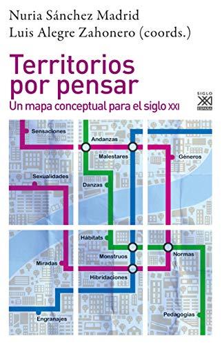 9788432319587: Territorios por pensar: Un mapa conceptual para el siglo XXI: 1268 (Filosofía y pensamiento)