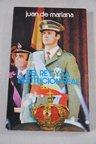 9788432503191: Del rey y la institucion real