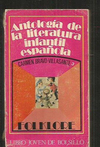 9788432504563: Folklore: Antología de la literatura infantil española, tomo 3