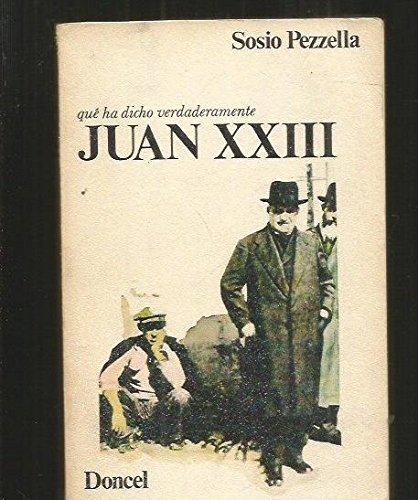 Qué ha dicho verdaderamente Juan XXIII: Pezzella, Sosio