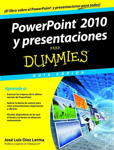 9788432900143: PowerPoint 2010 y presentaciones para Dummies: Guía rápida