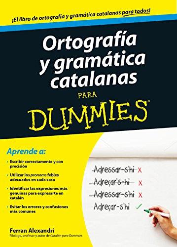 9788432902048: Ortografía y gramática catalanas para Dummies