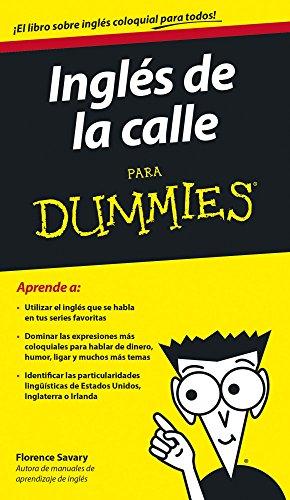 9788432902246: Inglés de la calle para Dummies