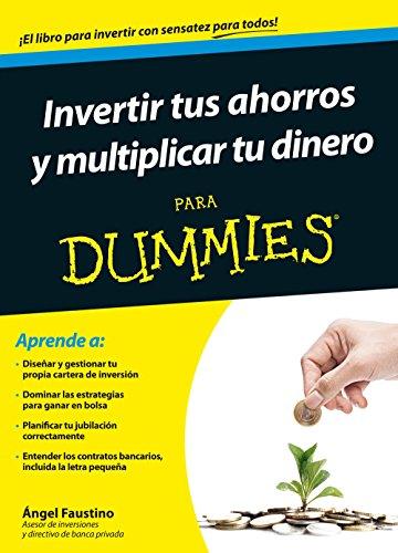 9788432902437: Invertir tus ahorros y multiplicar tu dinero para Dummies