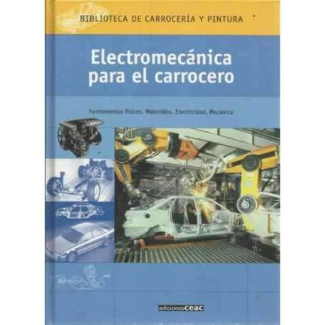 9788432910456: Electromecanica para el carrocero