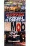 9788432911408: Suspension de automoviles de competicion, la