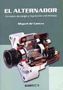 9788432911507: Alternador, El - Sistema de Carga y Regulacion (Spanish Edition)