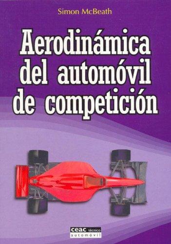 9788432911675: Aerodinamica del Automovil de Competicion (Spanish Edition)