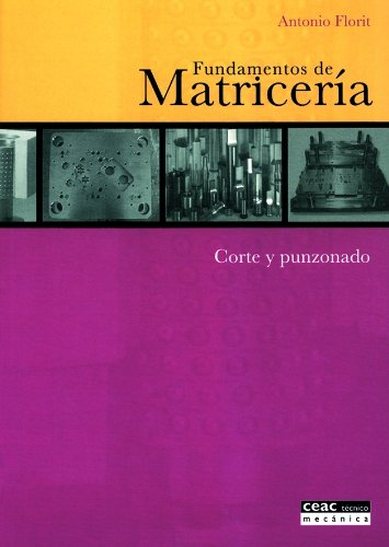 9788432911743: Fundamentos de matriceria
