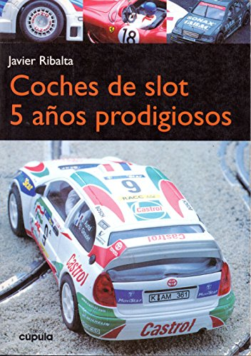 9788432912559: Coches de Slot 5 Aos Prodigiosos (Spanish Edition)