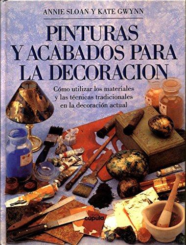 9788432913402: Pinturas y Acabados Para La Decoracion (Spanish Edition)