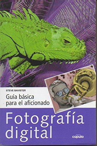 9788432913686: Guía básica para el aficionado: fotografía digital
