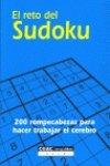 El reto del sudoku/ The Sudoku Challenge (Spanish Edition)