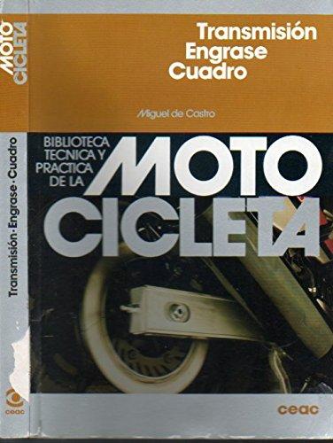 9788432915031: Motocicleta - Transmision Engrase Cuadro (Spanish Edition)