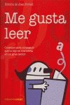 9788432918667: Me gusta leer/ I Like to Read: Consejos para conseguir que tu hijo se convierta en un gran lector/ Tips for Getting Your Child to Become a Great Reader (Spanish Edition)