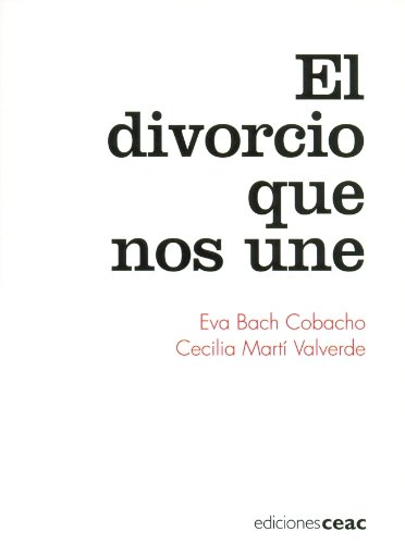 9788432918674: El divorcio que nos une (Parenting)