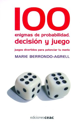9788432919053: 100 enigmas de probabilidad, decisi?n y juego
