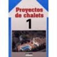 9788432920257: PROYECTOS DE CHALETS 1 (CEAC)