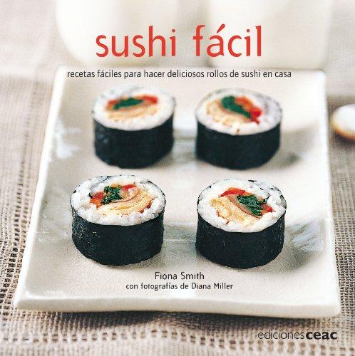9788432920448: Sushi fácil: Recetas fáciles para hacer deliciosos rollos sushi en casa (TIEMPO LIBRE)