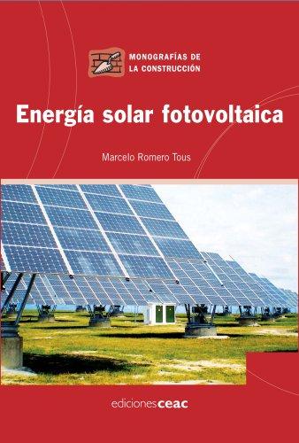 Energía solar fotovoltaica (Paperback): Marcelo Romero Tous