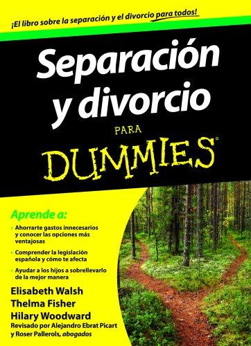 9788432921469: Separación y divorcio para Dummies