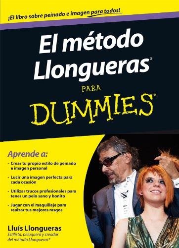 9788432921506: El método Llongueras para Dummies