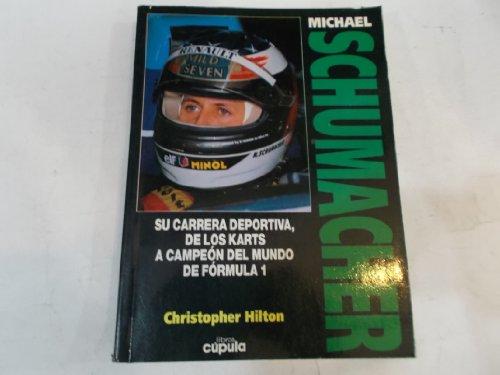 9788432923050: Michael Schumacher (Spanish Edition)