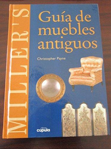 9788432923272: Miller's Guia de Muebles Antiguos (Spanish Edition)