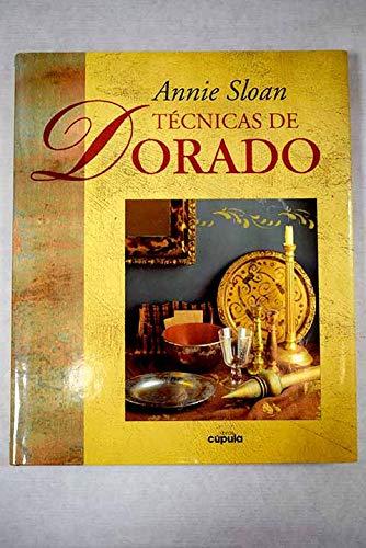 Tecnicas de Dorado (Spanish Edition) (8432923397) by Annie Sloan