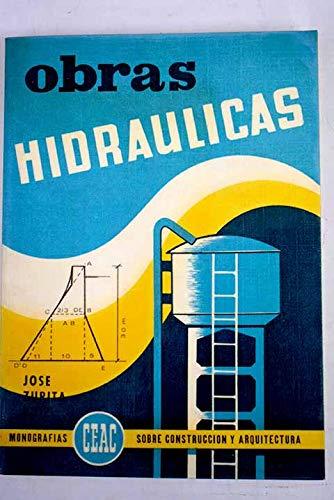 Obras Hidraulicas: José Zurita Ruiz
