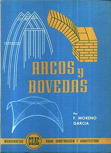 9788432929304: Arcos y bovedas:
