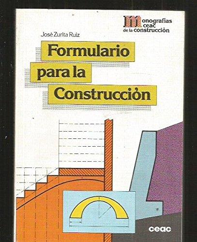 Formulario para la Construccion: José Zurita Ruiz