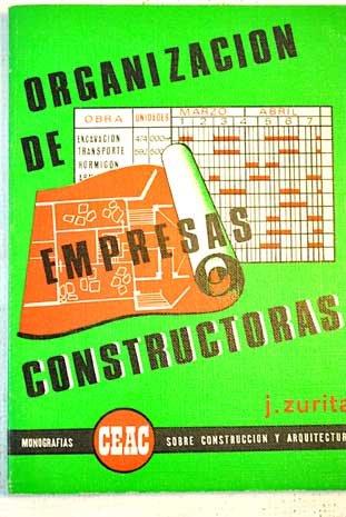 Organización de Empresas constructoras: José Zurita Ruiz