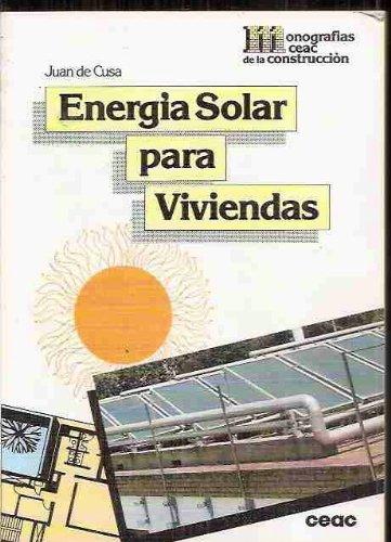 Energia Solar Para Viviendas (Spanish Edition): Cusa, Juan