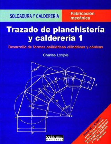 Trazado De Planchisteria Y Caldereria 1 Spanish Edition By Lobjois Charles Good Paperback 2007 V Books