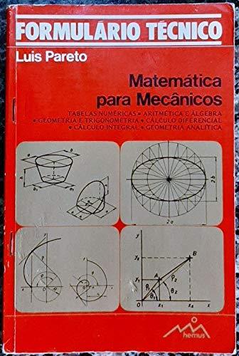 FORMULARIO DE MATEMÁTICAS PARA MECÁNICOS: PARETO MARTÍ, LUIS