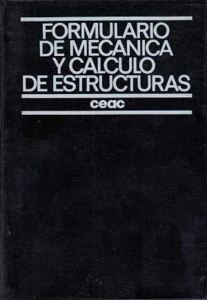 Formulario de mecánica y cálculo de estructuras,: Pareto Martí, Luis