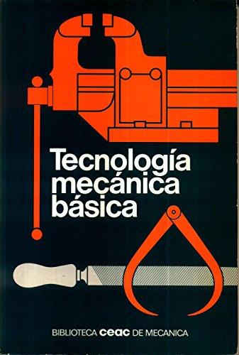 9788432942020: Tecnologia Mecanica Basica