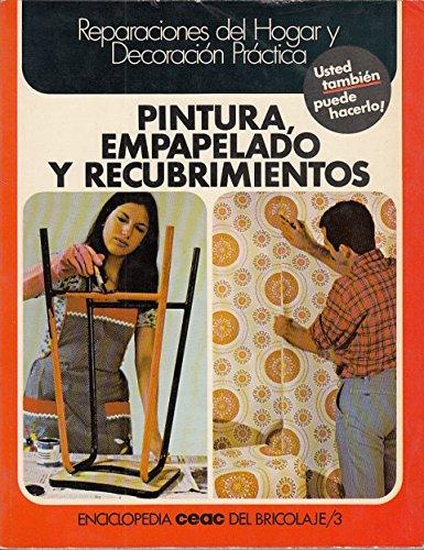 Pintura, Empapelado Y Recubrimientos: Santiago Pey Estrany
