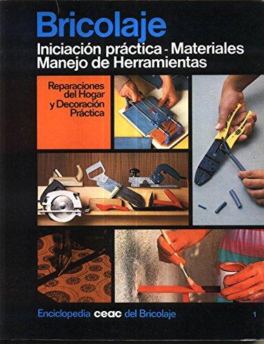Iniciacion practica : materiales, manejo de herramientas: n/a