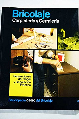 9788432952111: Carpinteria Y Cerrajeria/Carpentry and Locksmithing (Spanish Edition)