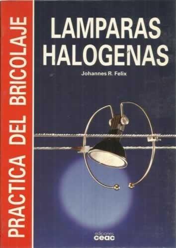 9788432954191: Lamparas halogenas